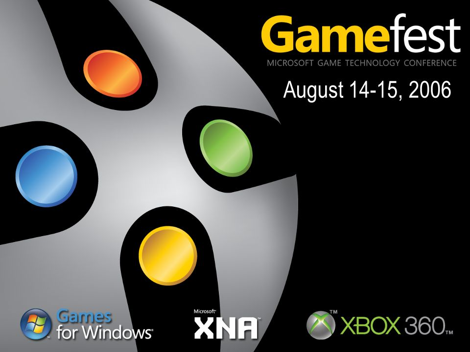 Microsoft Gamefest and XNA Game Studio Express